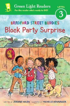 Block party surprise /  written by Jerdine Nolen ; illustrated by Michelle Henninger. - written by Jerdine Nolen ; illustrated by Michelle Henninger.
