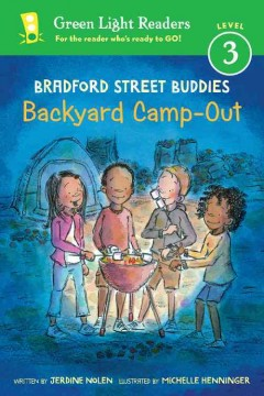Backyard camp-out /  written by Jerdine Nolen ; illustrated by Michelle Henninger. - written by Jerdine Nolen ; illustrated by Michelle Henninger.