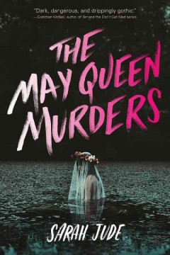 The May Queen murders /  Sarah Jude. - Sarah Jude.