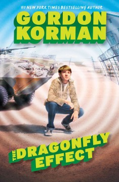 The dragonfly effect /  Gordon Korman. - Gordon Korman.