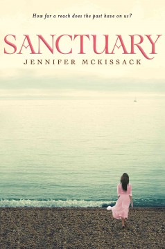 Sanctuary /  Jennifer McKissack. - Jennifer McKissack.