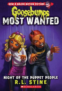 Night of the Puppet People /  R.L. Stine. - R.L. Stine.