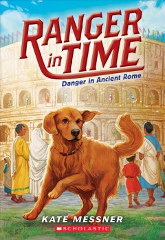 Danger in Ancient Rome /  Kate Messner ; illustrated by Kelley McMorris. - Kate Messner ; illustrated by Kelley McMorris.