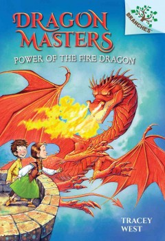 Power of the fire dragon /  by Tracey West ; illustrated by Graham Howells. - by Tracey West ; illustrated by Graham Howells.
