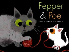 Pepper & Poe /  by Frann Preston-Gannon. - by Frann Preston-Gannon.