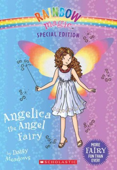 Angelica the angel fairy /  Daisy Meadows. - Daisy Meadows.