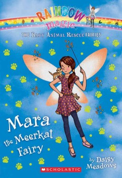 Mara the meerkat fairy /  by Daisy Meadows. - by Daisy Meadows.