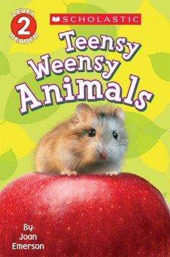 Teensy weensy animals /  by Joan Emerson. - by Joan Emerson.