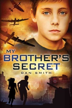 My brother's secret /  by Dan Smith. - by Dan Smith.