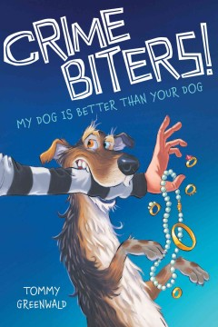 My dog is better than your dog /  Tommy Greenwald ; with illustrations by Adam Stower. - Tommy Greenwald ; with illustrations by Adam Stower.