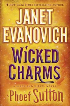 Wicked Charms / Janet Evanovich and Phoef Sutton - Janet Evanovich and Phoef Sutton