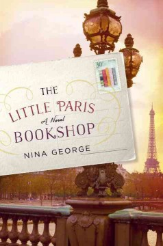 The Little Paris Bookshop / Nina George - Nina George