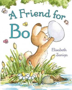 A friend for Bo /  by Elisabeth Zuniga. - by Elisabeth Zuniga.