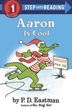 Aaron is cool /  by P.D. Eastman. - by P.D. Eastman.