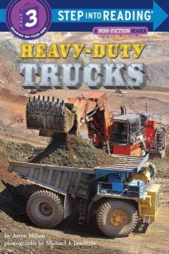 Heavy-duty trucks /  by Joyce Milton ; photographs by Michael J. Doolittle. - by Joyce Milton ; photographs by Michael J. Doolittle.