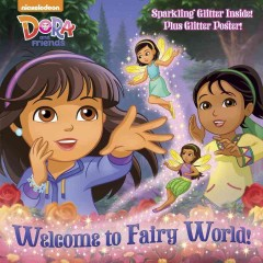 Welcome to fairy world! /  adapted by Mary Tillworth ; illustrated by David Aikins. - adapted by Mary Tillworth ; illustrated by David Aikins.