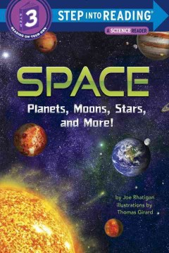 Space : planets, moons, stars, and more! / by Joe Rhatigan ; illustrations by Thomas Girard. - by Joe Rhatigan ; illustrations by Thomas Girard.