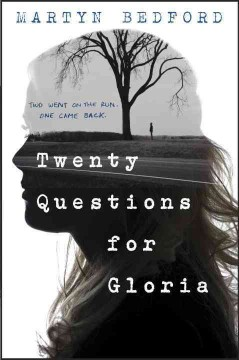 Twenty questions for Gloria /  Martyn Bedford. - Martyn Bedford.