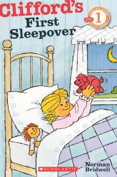 Clifford's first sleepover /  Norman Bridwell. - Norman Bridwell.