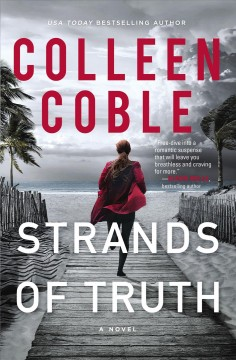 Strands of truth : a novel / Colleen Coble. - Colleen Coble.
