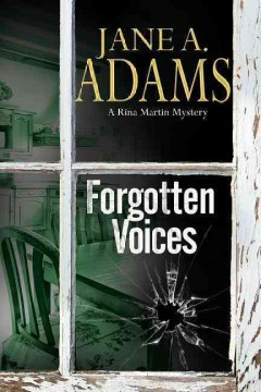 Forgotten voices /  Jane A. Adams. - Jane A. Adams.