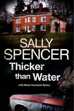 Thicker than water /  Sally Spencer. - Sally Spencer.