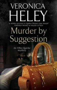 Murder by suggestion /  Veronica Heley. - Veronica Heley.