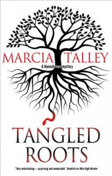 Tangled roots /  Marcia Talley. - Marcia Talley.