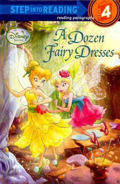 A dozen fairy dresses /  by Tennant Redbank ; illustrated by the Disney Storybook Artists. - by Tennant Redbank ; illustrated by the Disney Storybook Artists.