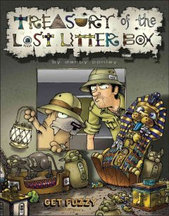 Treasury of the lost litter box : a Get fuzzy treasury / by Darby Conley.