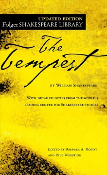 The tempest /  by William Shakespeare ; edited by Barbara A. Mowat and Paul Werstine. - by William Shakespeare ; edited by Barbara A. Mowat and Paul Werstine.