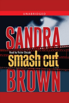 Smash cut /  Sandra Brown. - Sandra Brown.