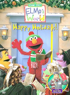 Elmo's world. Happy holidays!