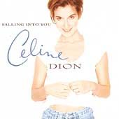 Falling into you /  Céline Dion.