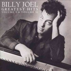 Greatest hits. Volume I & volume II / [words and music by] Billy Joel