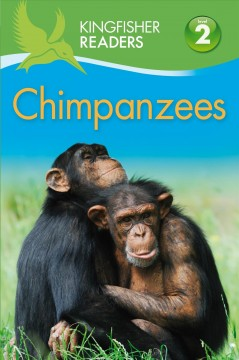 Chimpanzees /  Claire Llewellyn. - Claire Llewellyn.