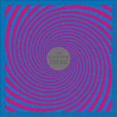 Turn blue /  The Black Keys. - The Black Keys.