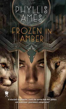 Frozen in amber /  Phyllis Ames.