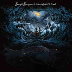 A sailor's guide to Earth /  Sturgill Simpson. - Sturgill Simpson.