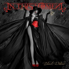 Black widow /  In This Moment. - In This Moment.