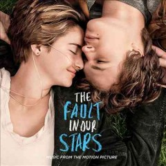 The fault in our stars : music from the motion picture.
