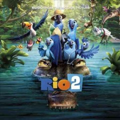 Rio 2 music from the motion picture.