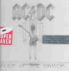 Flick of the switch /  AC/DC. - AC/DC.