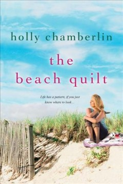 The beach quilt /  Holly Chamberlin. - Holly Chamberlin.