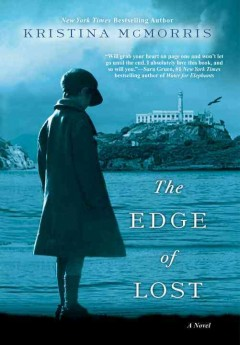The edge of lost /  Kristina McMorris. - Kristina McMorris.