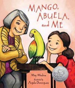 Mango, Abuela, and me /  Meg Medina ; illustrated by Angela Dominguez. - Meg Medina ; illustrated by Angela Dominguez.