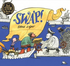 Swap! /  Steve Light. - Steve Light.