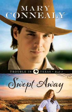 Swept Away /  Mary Connealy. - Mary Connealy.