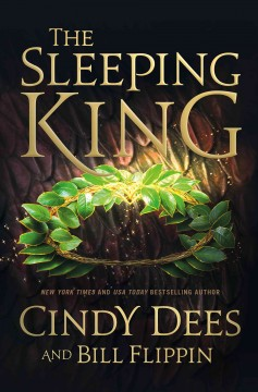 The sleeping king /  Cindy Dees and Bill Flippin. - Cindy Dees and Bill Flippin.
