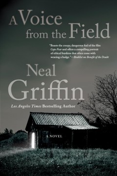 A voice from the field /  Neal Griffin.